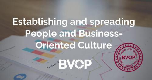 Establishing and spreading people-and-business-oriented culture