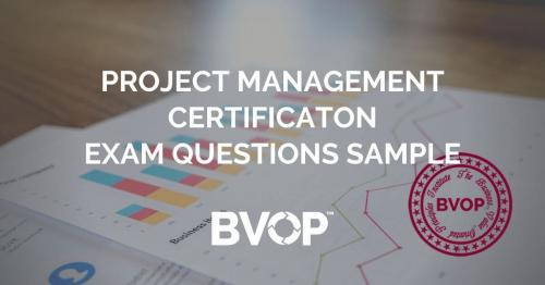 Exam Sample Test Questions for Project Management Certification