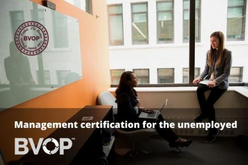 BVOP ™ launches a Campaign for Management Certification for the Unemployed